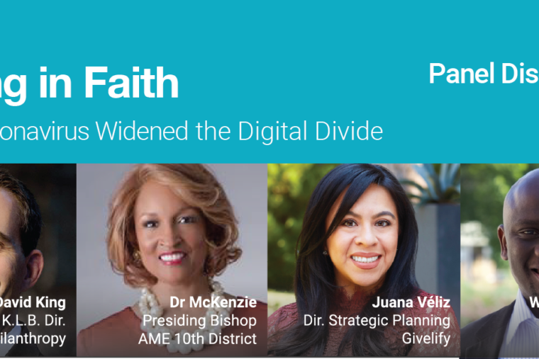 Panel Discussion: Giving in Faith - How Coronavirus Widened the Digital Divide